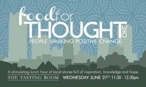 Food For Thought OKC @ The Tasting Room (Behind Will Rogers Theatre) | Oklahoma City | Oklahoma | United States