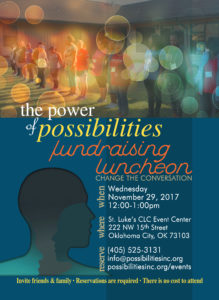 Power of Possibilities Fundraising Luncheon @ St. Luke's Church CLC Event Center | Oklahoma City | Oklahoma | United States